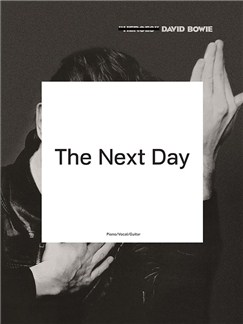 David Bowie: The Next Day Books | Piano, Vocal & Guitar