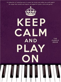 Keep Calm And Play On (Purple Book) Livre | Piano, Chant et Guitare