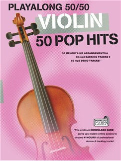 Playalong 50/50: Violin - 50 Pop Hits Books and Digital Audio | Violin