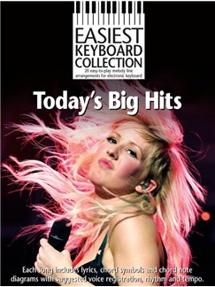 Easiest Keyboard Collection: Today's Big Hits Books | Keyboard