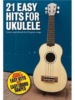 21 Easy Hits For Ukulele Books | Ukulele