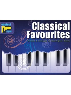 Easiest Piano Songbook: Classical Favourites Books | Piano