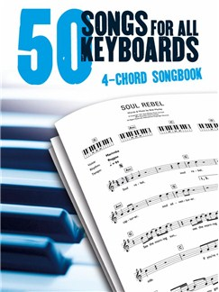 50 Songs For All Keyboards: 4 Chord Songbook Books | Keyboard