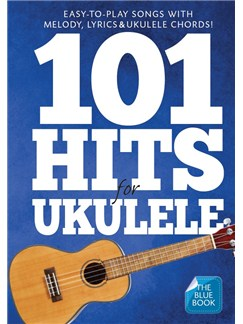101 Hits For Ukulele (Blue Book) Books | Ukulele