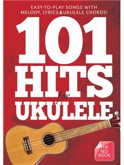 101 Hits For Ukulele (The Red Book) Books | Ukulele