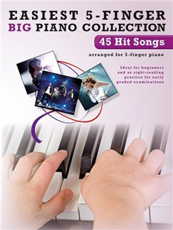 Easiest 5-Finger Piano Collection: 45 Hit Songs Books | Piano