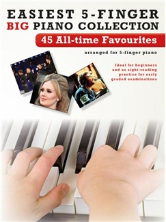 Easiest 5-Finger Piano Collection: 45 All-Time Favourites Books | Piano