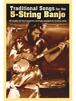 Traditional Songs For The 5-String Banjo Books | Banjo
