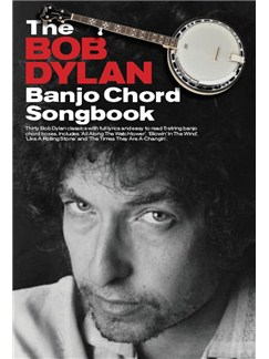 The Bob Dylan Banjo Chord Songbook Books | Banjo (with Chord Boxes)