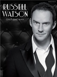 Russell Watson: Only One Man Books | Piano & Vocal