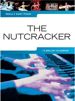 Really Easy Piano: The Nutcracker Books | Easy Piano