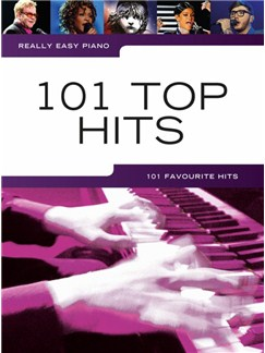 Really Easy Piano: 101 Top Hits Livre | Piano