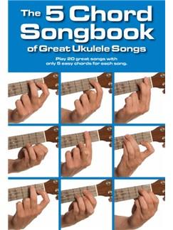 The 5 Chord Songbook Of Great Ukulele Songs Books | Lyrics & Chords, Ukulele