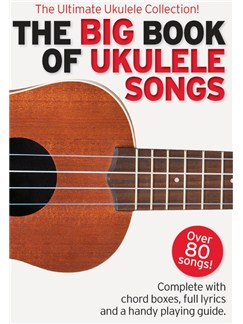 The Big Book Of Ukulele Songs Books | Ukulele, Lyrics & Chords