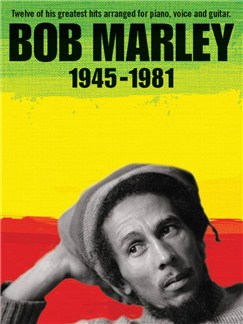 Bob Marley: 1945-1981 (Revised Edition) Books | Piano, Vocal & Guitar