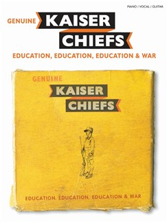 Kaiser Chiefs: Education, Education, Education & War Books | Piano, Vocal & Guitar