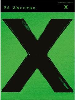 Ed Sheeran: X (PVG) Books | Piano, Vocal & Guitar