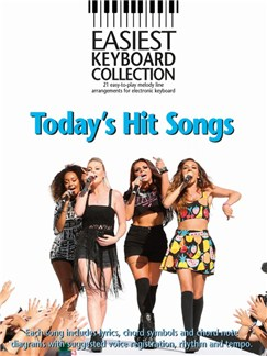 Easiest Keyboard Collection: Today's Hit Songs Books | Keyboard, Lyrics & Chords