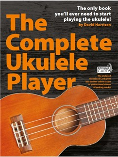 The Complete Ukulele Player (Book/Audio Download) Books | Ukulele