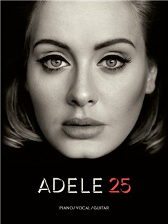 Adele: 25 Books | Piano, Vocal & Guitar