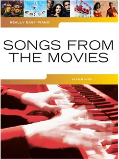 Really Easy Piano: Songs From The Movies Books | Easy Piano
