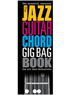 The Jazz Guitar Chord Gig Bag Book Books | Guitar