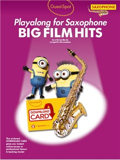 Guest Spot: Big Film Hits Playalong For Alto Saxophone (Book/Audio Download) Books and Digital Audio | Alto Saxophone