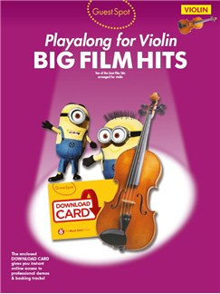 Guest Spot: Big Film Hits Playalong For Violin (Book/Audio Download) Books and Digital Audio | Violin
