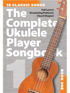 The Complete Ukulele Player Songbook 1 Books | Ukulele, Voice
