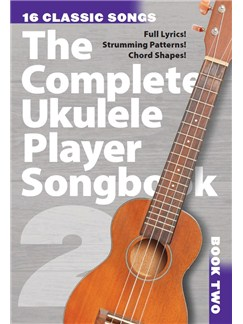 The Complete Ukulele Player Songbook 2 Books | Ukulele, Voice