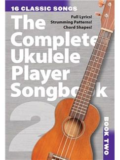 The Complete Ukulele Player Songbook 2 Books | Ukulele, Voice