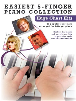 Easiest 5-Finger Piano Collection: Huge Chart Hits Books | Piano