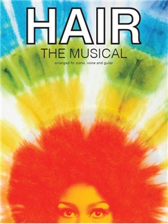 Hair: The Musical (PVG) Books | Piano, Vocal & Guitar