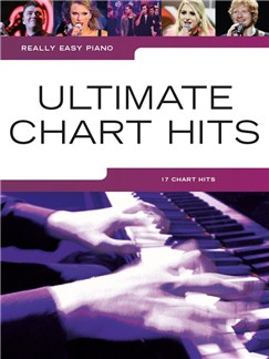 Really Easy Piano: Ultimate Chart Hits Livre | Piano Facile