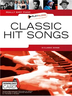 Really Easy Piano Playalong: Classic Hit Songs (Book/Audio Download) Books and Digital Audio | Easy Piano