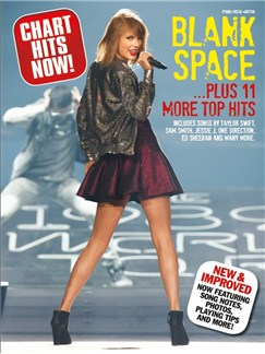 Chart Hits Now! Blank Space... Plus 11 More Top Hits Books | Piano, Vocal & Guitar