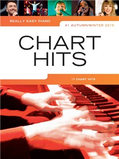Really Easy Piano: Chart Hits Vol. 1 (Autumn/Winter 2015) Books | Piano