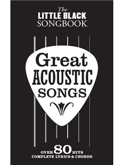 The Little Black Songbook: Great Acoustic Songs Books | Guitar, Lyrics & Chords