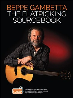 Beppe Gambetta: The Flatpicking Sourcebook Books | Guitar