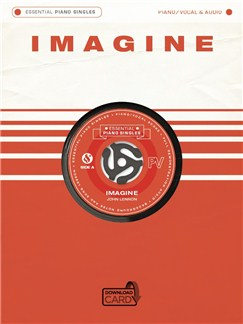Essential Piano Singles: John Lennon - Imagine (Single Sheet/Audio Download) Audio Digitale et Livre | Piano, Chant et Guitare