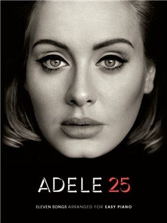 Adele: 25 (Easy Piano) Livre | Piano Facile