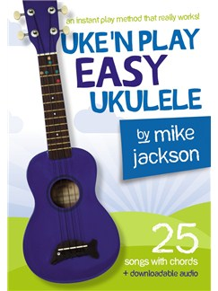 Mike Jackson: Uke'n Play Easy Ukulele (Book/Audio Download) Books and Digital Audio | Ukulele