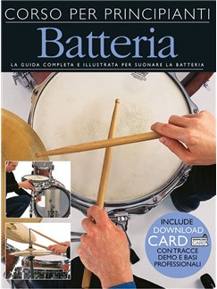 Corso Per Principianti Batteria (Libro/Download Card) Books and Digital Audio | Drums