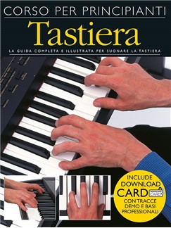 Corso Per Principianti Tastiera (Libro/Download Card) Books and Digital Audio | Keyboard