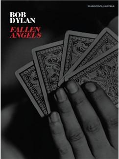 Bob Dylan: Fallen Angels Buch | Klavier, Gesang & Gitarre