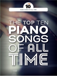 The Top Ten Piano Songs Of All Time Books | Piano, Vocal & Guitar