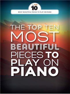 The Top Ten Most Beautiful Pieces To Play On Piano Books | Piano
