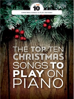 The Top Ten Christmas Songs To Play On Piano Buch | Klavier, Gesang & Gitarre