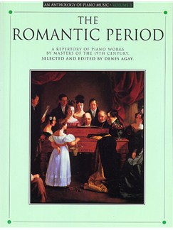 Anthology Of Piano Music Volume 3: The Romantic Period Livre | Piano