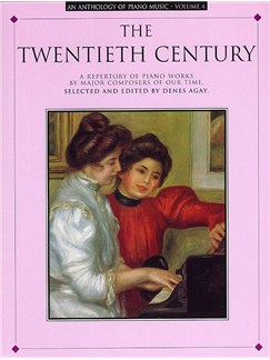 Anthology Of Piano Music Volume 4: The Twentieth Century Books | Piano